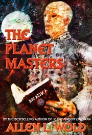The Planet Masters ebook by Allen L. Wold