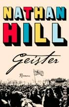 Geister - Roman ebook by Nathan Hill, Werner Löcher-Lawrence, Katrin Behringer