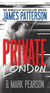 Private London ebook by James Patterson,Mark Pearson