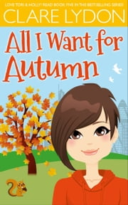 All I Want For Autumn ebook by Clare Lydon