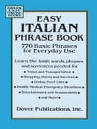 Easy Italian Phrase Book ebook by Dover
