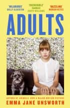 Adults ebook by Emma Jane Unsworth
