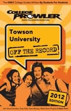 Towson University 2012 ebook by Louise Salbego