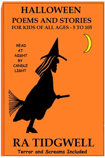 Halloween Poems and Stories for Kids of all Ages eBook by RA ...