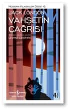 Vahşetin Çağrısı ebook by Jack London, Levent Cinemre