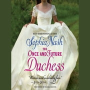 The Once and Future Duchess audiobook by Sophia Nash