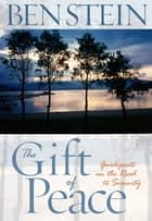 The Gift of Peace ebook by Ben Stein