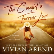 Cowgirl's Forever Love, The audiobook by Vivian Arend