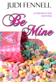 Be Mine ebook by Judi Fennell