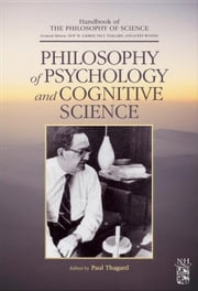 Philosophy of Psychology and Cognitive Science: A Volume of the Handbook of the Philosophy of Science Series ebook by Gabbay, Dov M.