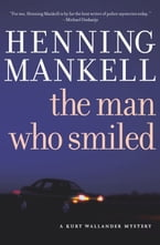 The Man Who Smiled, A Kurt Wallander Mystery
