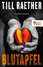 Blutapfel ebook by Till Raether
