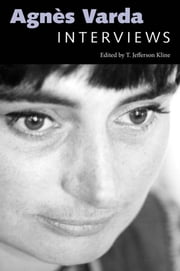 Agnès Varda - Interviews ebook by T. Jefferson Kline
