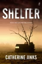 Shelter ebook by Catherine Jinks