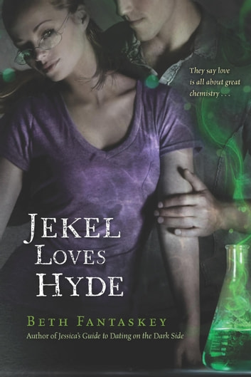 Jekel Loves Hyde ebook by Beth Fantaskey