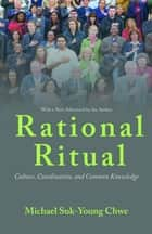 Rational Ritual ebook by Michael Suk-Young Chwe