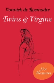 Twins & Virgins ebook by Vonnick de Rosmadec