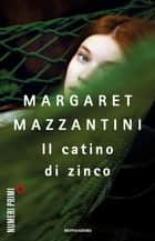 Il catino di zinco ebook by Margaret Mazzantini