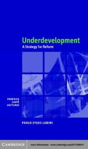 Underdevelopment ebook by Sylos Labini, Paolo