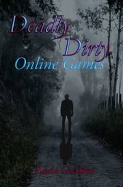 Deadly Dirty Online Games