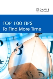 Top 100 Time Management Tips ebook by Paul Davis