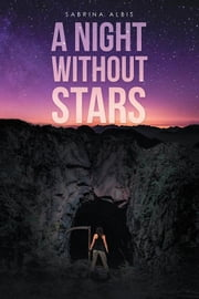 A Night Without Stars ebook by Sabrina Albis
