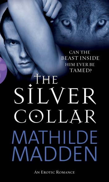The Silver Collar ebook by Mathilde Madden