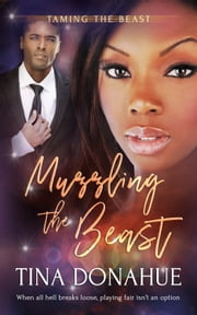 Muzzling the Beast ebook by Tina Donahue