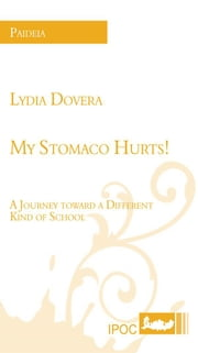 My Stomaco Hurts! ebook by Lydia Dovera