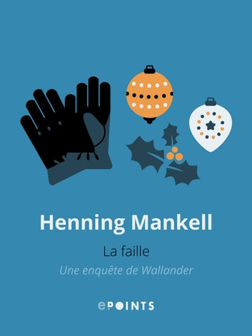 La Faille ebook by Henning Mankell