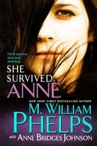 She Survived: Anne ebook by