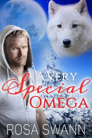 A Very Special Omega ebook by Rosa Swann