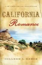 California Romance ebook by Colleen L. Reece