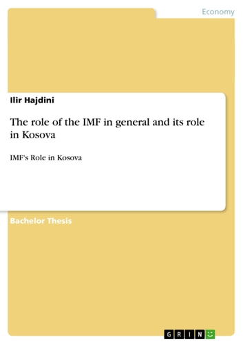 The role of the IMF in general and its role in Kosova - IMF's Role in Kosova ebook by Ilir Hajdini