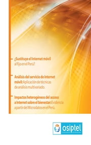 ¿Sustituye el Internet Móvil al Fijo en el Perú? ebook by Kobo.Web.Store.Products.Fields.ContributorFieldViewModel