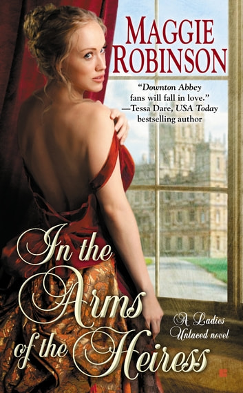 In the Arms of the Heiress ebook by Maggie Robinson