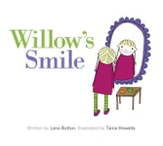 Willow's Smile ebook by Lana Button,Tania Howells