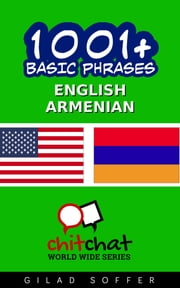 1001+ Basic Phrases English - Armenian ebook by Gilad Soffer