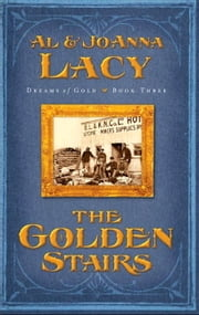 The Golden Stairs ebook by Al Lacy,Joanna Lacy