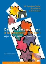 De la rééducation à la construction de soi ebook by Association Aire