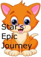 Stars Epic Journey - Star Cat Adventures, #1 ebook by Lorinne T Lewis