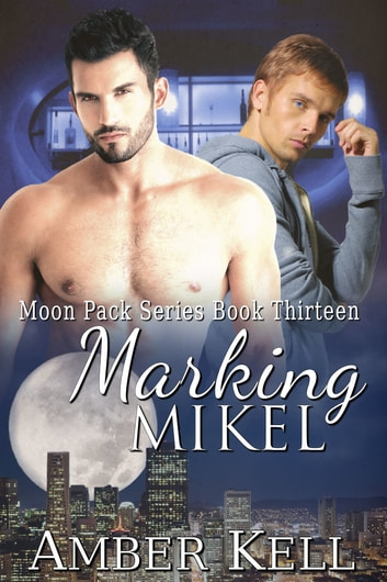 Marking Mikel ebook by Amber Kell