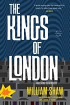 The Kings of London ebook door William Shaw