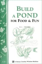 Build a Pond for Food & Fun ebook by D. J. Young