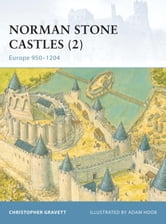 Norman Stone Castles (2) - Europe 950-1204 ebook by Christopher Gravett
