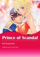 PRINCE OF SCANDAL - Harlequin Comics ebook by Annie West, Kei Kusunoki