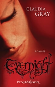 Evernight - Roman ebook by Claudia Gray, Marianne Schmidt