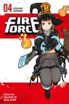 Fire Force - Volume 4 ebook by Atsushi Ohkubo