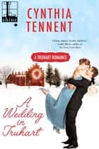 A Wedding in Truhart eBook by Cynthia Tennent