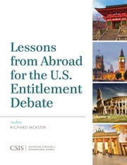 Lessons from Abroad for the U.S. Entitlement Debate ebook by Richard Jackson, editor, Critical Studies on Terrorism